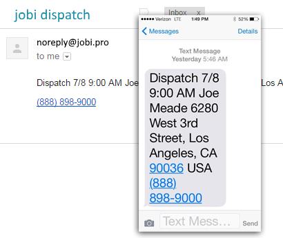 dispatch by text, email and app